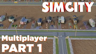 Radiated Region 9 (SimCity Multiplayer - Uncut Coop Gameplay - PC - Part 1)