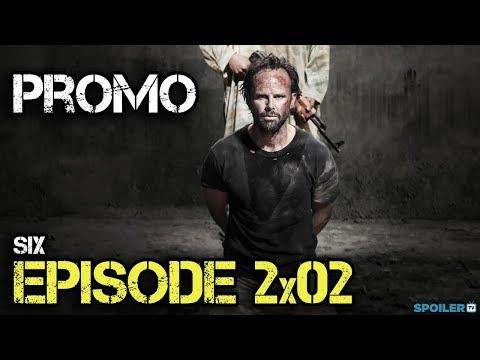 Six 2x02 Promo