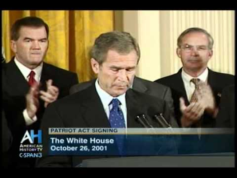 10-26-2001 - George W Bush signs the Patriot Act