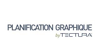 Tectura Graphical Extension - Planification Graphique