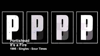 Portishead - It's a Fire (1995 - Singles)