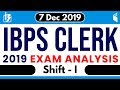 IBPS Clerk Prelims (7 Dec 2019, 1st Shift)   Exam Analysis & Asked Questions