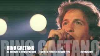 Rino Gaetano - Ad esempio a me piace il sud [live]