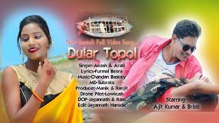 New Santali Video 2019 AlbumDular Topol Full Video Song
