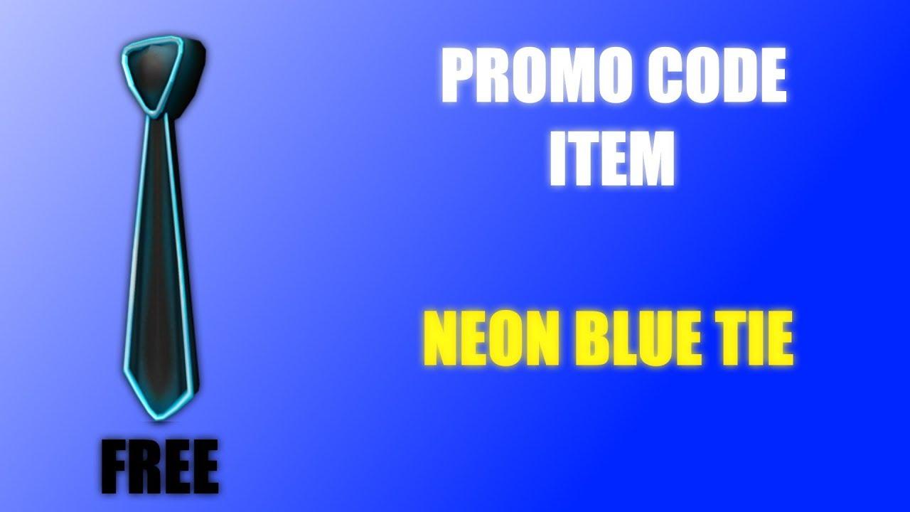Promo Code Free Neon Blue Tie Roblox
