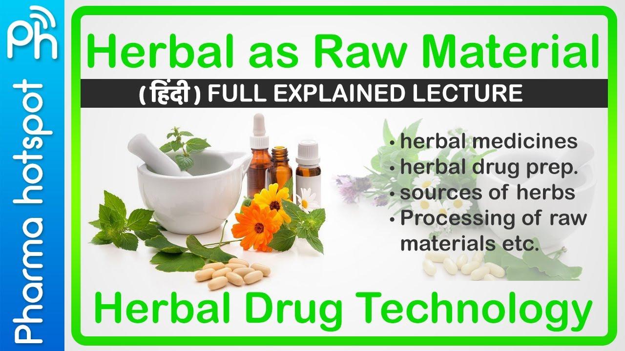 Herbs as raw material    herbal drug technology b Pharmacy 6th semester 3rd year    hindi sources #Herbalmedicine