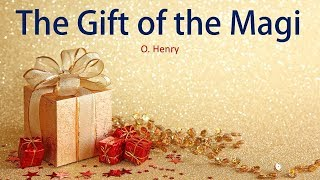 Learn English Through Story - The Gift of the Magi by O Henry