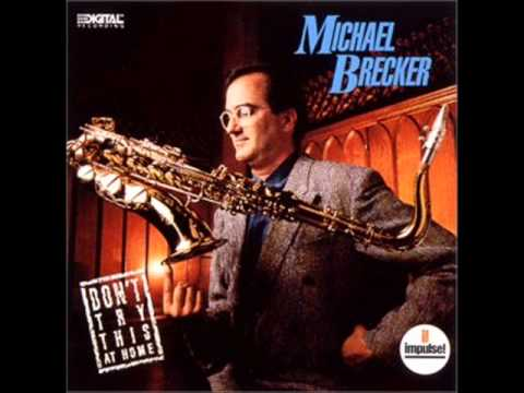 Michael Brecker - Itsbynne Reel - Don't Try This At Home (1988).wmv