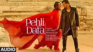 Atif Aslam: Pehli Dafa Song (Full Audio) | Ileana D'Cruz |  Hindi Song 2017