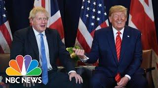 Trump: Boris Johnson Is 'Not Going Anywhere' Amid Calls For His Resignation | NBC News
