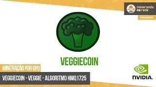 VEGGIECOIN (VEGGIE) - MINERAÇÃO POR GPU - ALGORITMO HMQ1725
