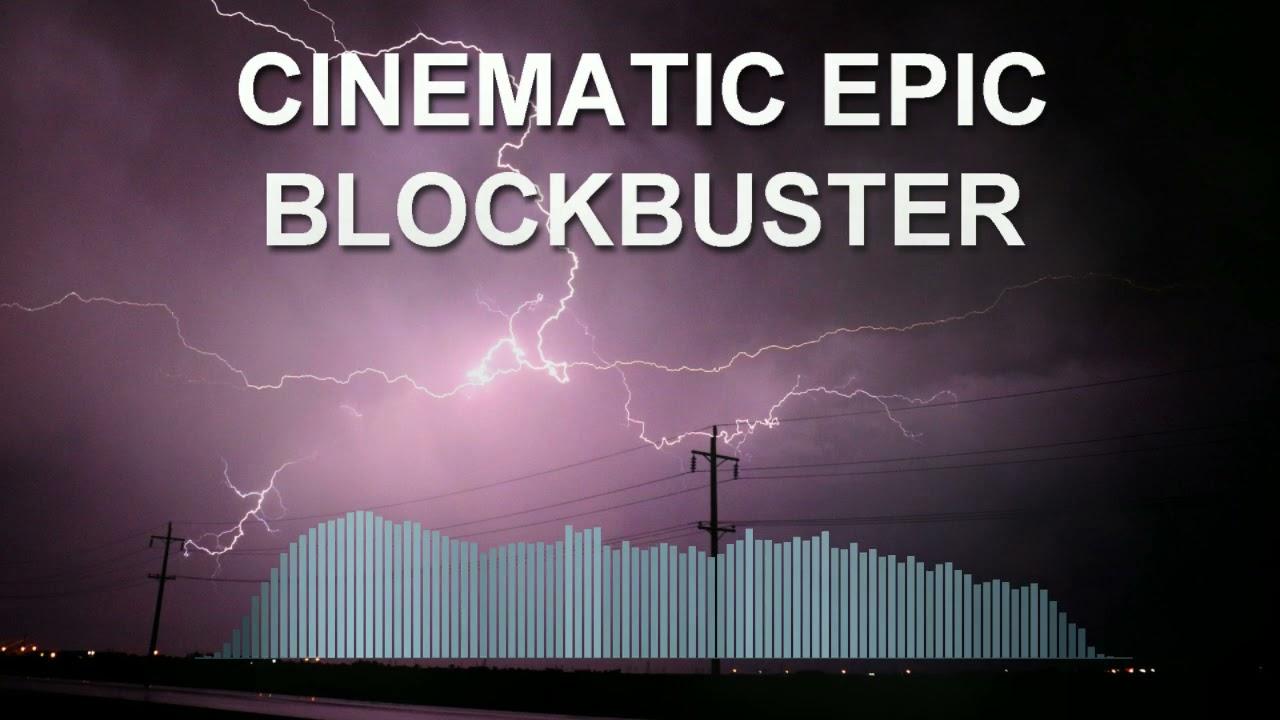 Cinematic Epic Blockbuster