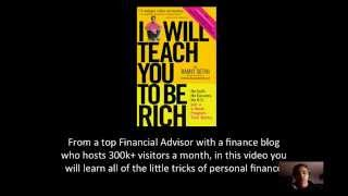 MainTakeAway: I Will Teach You To Be Rich by Ramit Sethi
