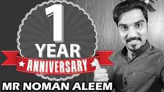 Celebrating 1 Year of MR NOMAN ALEEM ! Anniversary #MRNOMAN