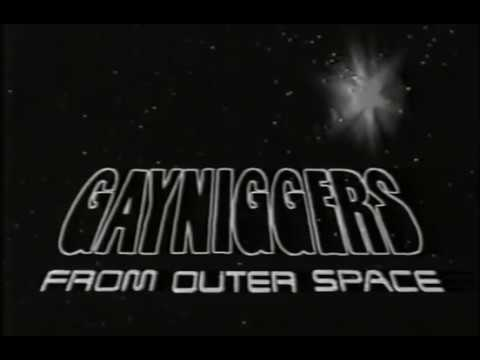 Gayniggers from outerspace