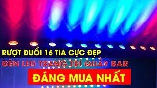 Đèn LED Trang Trí Quầy Bar 16 Tia Rượt Đuổi Apolo