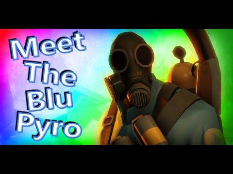 Meet The Blu Pyro