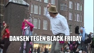 Mainstream Slijptol en activisten slopen Black Friday