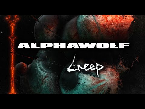 Alpha Wolf - Creep (Official Visualizer)