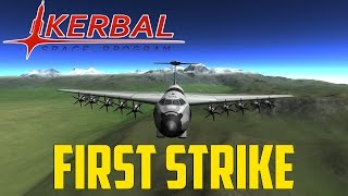 "Kerbal Space Program ""WAR"" Pt.4 - First Strike"