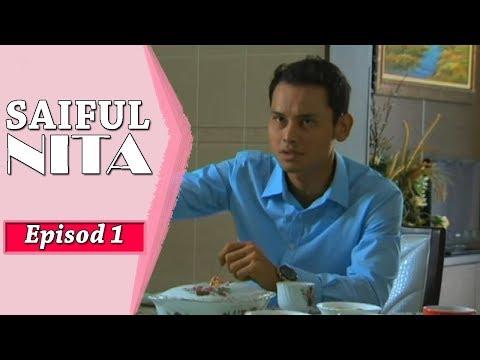 Saiful Nita   Episod 1