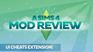 A Sims 4 Mod Review: UI Cheats Extension!