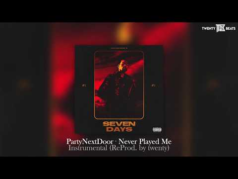 PartyNextDoor - Never Played Me Instrumental (ReProd. by twoface)