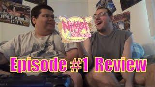 Ninja Nonsense - Episode #1 Review