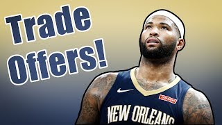 NEW Trade Offers For DeMarcus Cousins