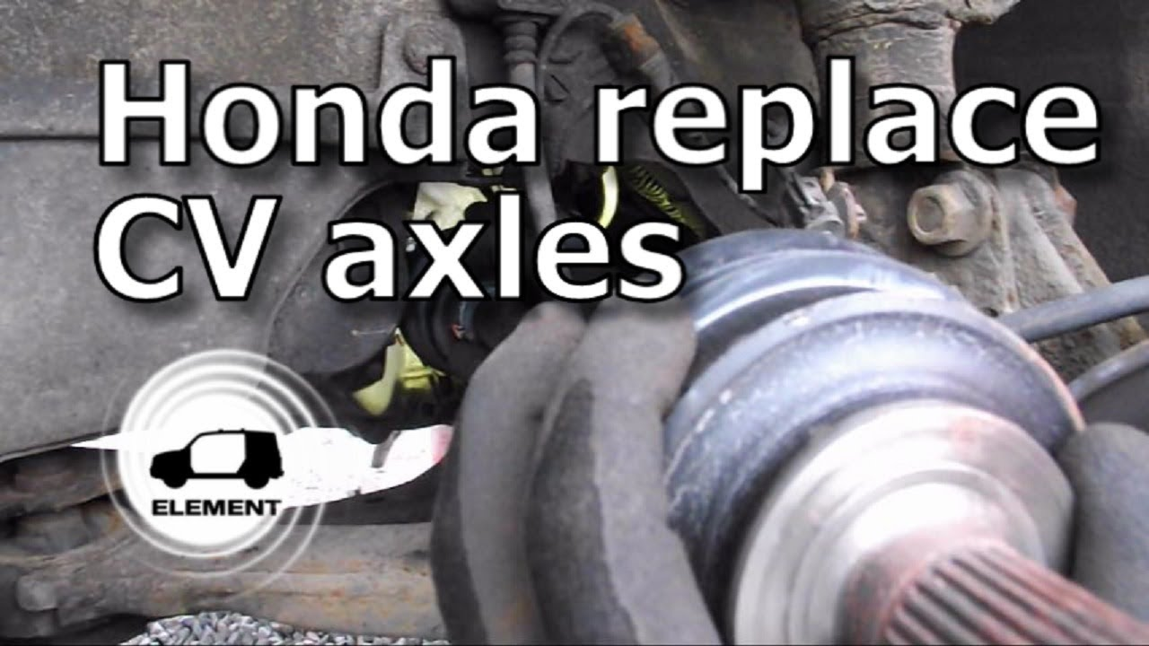 Honda CV Axle Replacement
