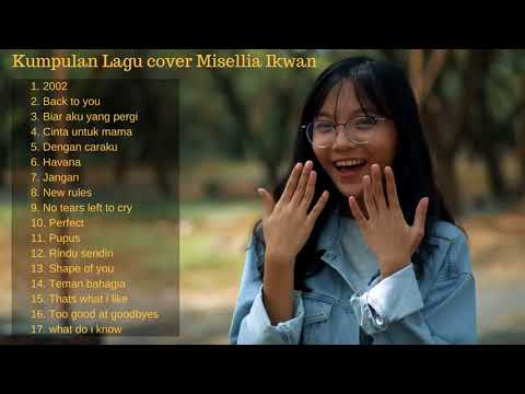 [Full Album] kumpulan lagu - Cover by Misellia ikwan
