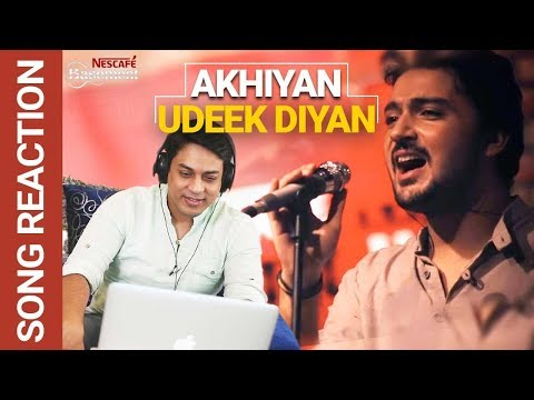 NESCAFE Basement - Season 2   Reaction   Akhiyan Udeek Diyan   Best Pakistani Songs