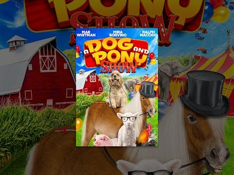 A Dog and Pony