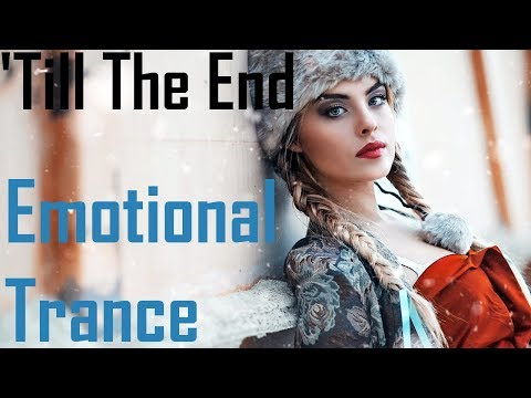 Until The End | Trance Mix