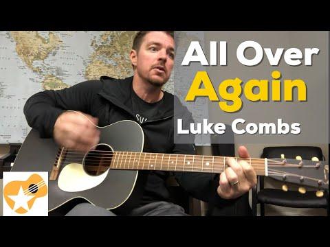 All Over Again   Luke Combs   Beginner Guitar Lesson