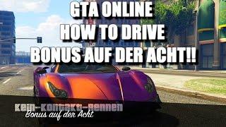 GTA ONLINE HOW TO DRIVE BONUS AUF DER ACHT | ROCKSTAR RENNEN RICHTIG FAHREN