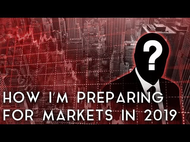 With a Recession Around the Corner, Here's How I'm Investing in 2019