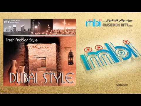 Dubai Style - Arab Wind