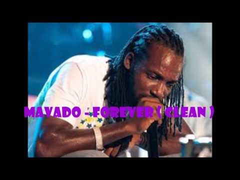 Mavado - Forever ( Clean )