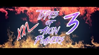 Repeat youtube video [AION] 5.1 - Types of Aion Players 3 (XXL - Edition)