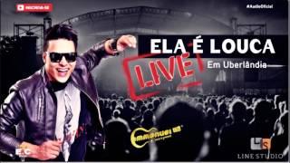 Emmanuel Campos - Ela é Louca (Ao Vivo) [Áudio Oficial]