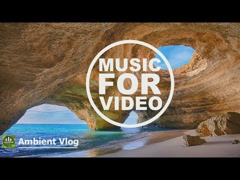 Ambient Vlog / Background Music For Videos / Royalty Free Music