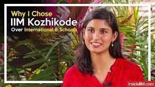 Why I Chose IIM Kozhikode Over International B-Schools - Ritu Shukla