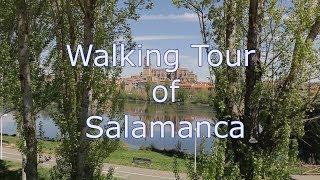 Walking Tour of Salamanca with map