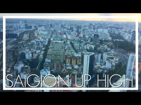SAIGON UP HIGH - Bitexco Financial Tower
