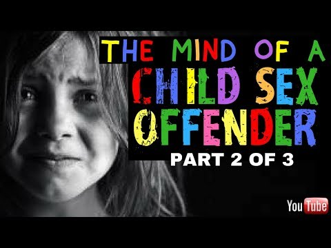 CHILD SEX OFFENDER TELLS ALL: Part 2 from YouTube · Duration:  16 minutes 46 seconds