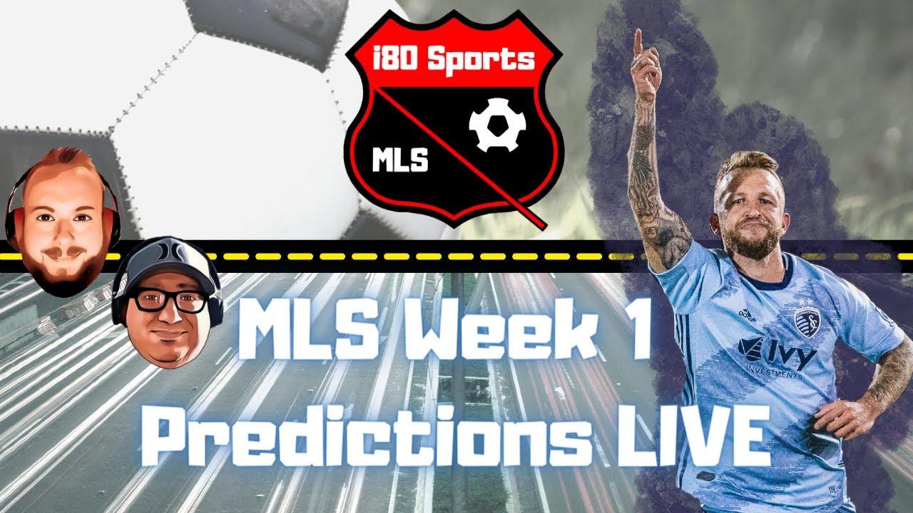 MLS- Kickoff Show and Week 1 Predictions