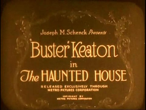 The Haunted House (Buster Keaton and Eddie Cline, 1921)