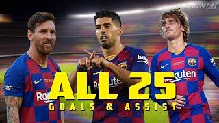 MSG ● First 25 Goals & Assist  ● Messi Suarez Griezmann   1080P  