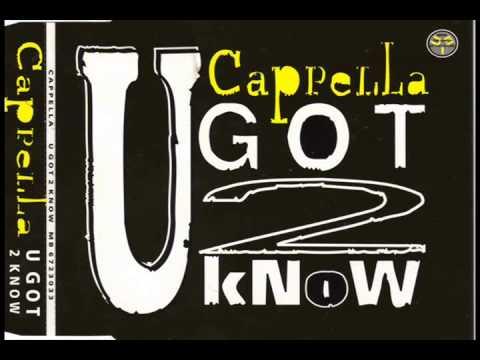 Cappella - U got 2 know [A La Carte Paris Mix]